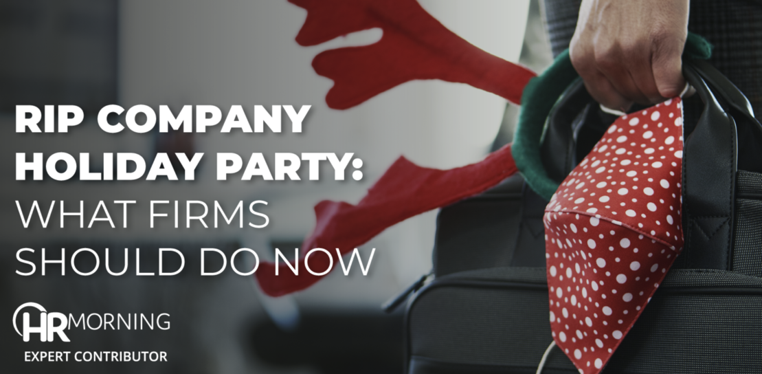 """""""RIP Company Holiday Party: What Firms Should Do Now."""""""